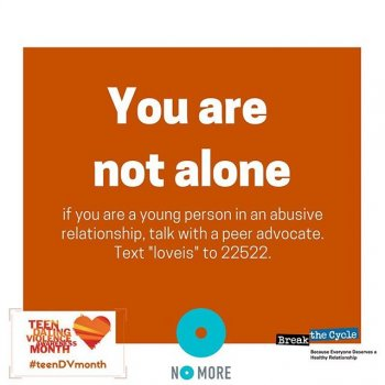 #nomore. Please find a trusted adult to talk to you if you or someone you know is in an unhealthy relationship.